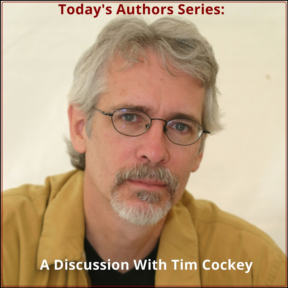 Today's Authors Series: A Discussion With Tim Cockey [DD]