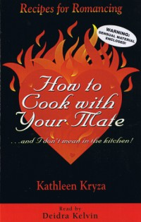 How To Cook WIth Your Mate... And I Don't Mean In The Kitchen! [2CS]