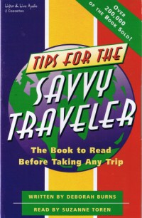 Tips For The Savvy Traveler [2CS]