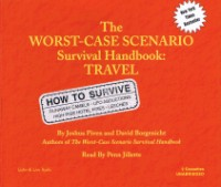 The Worst-Case Scenario Survival Handbook: Travel [2CD]