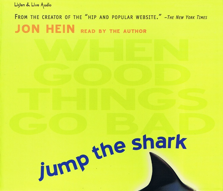 Jump The Shark: When Good Things Go Bad [3CD]