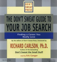 The Don't Sweat Guide To Your Job Search [3CD]