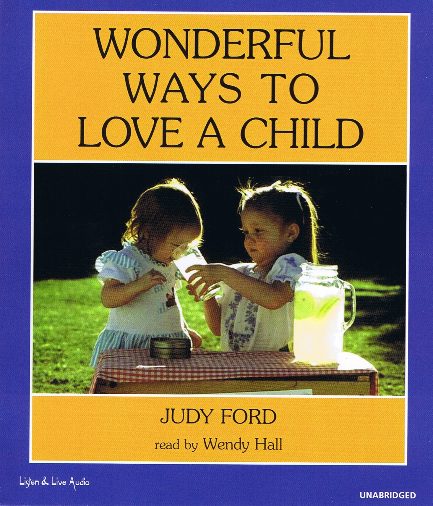 Wonderful Ways To Love A Child [2CS]
