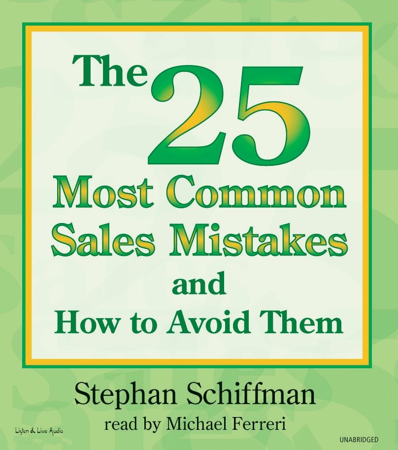 The 25 Most Common Sales Mistakes And How To Avoid Them [2CD]