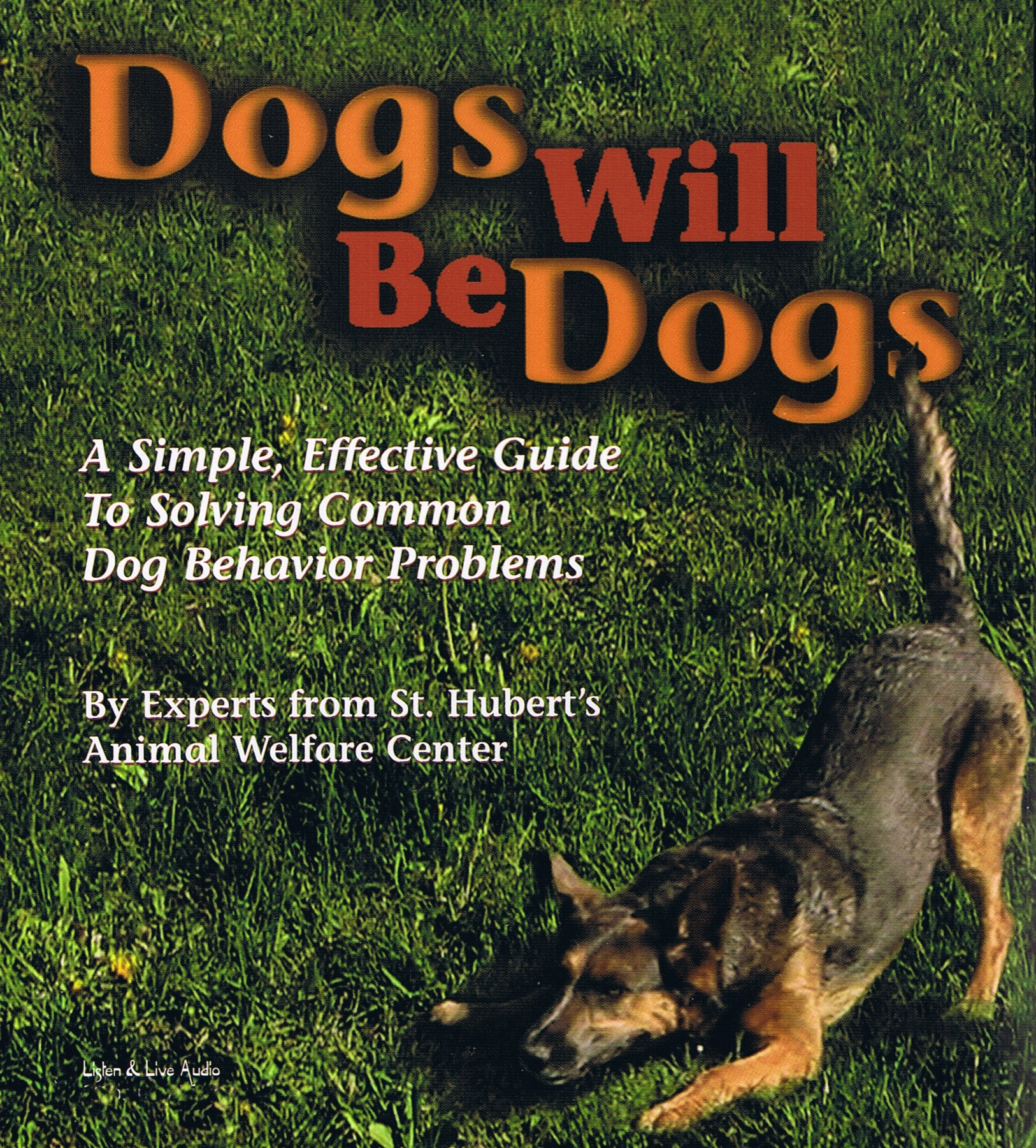Dogs Will Be Dogs [2CD]