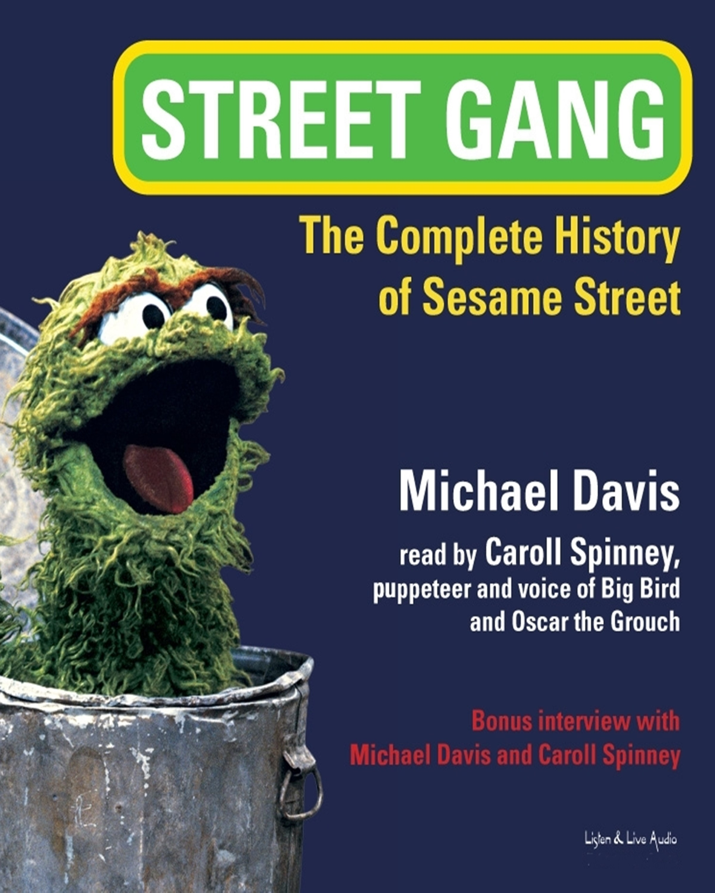Street Gang: The Complete History Of Sesame Street [DD]