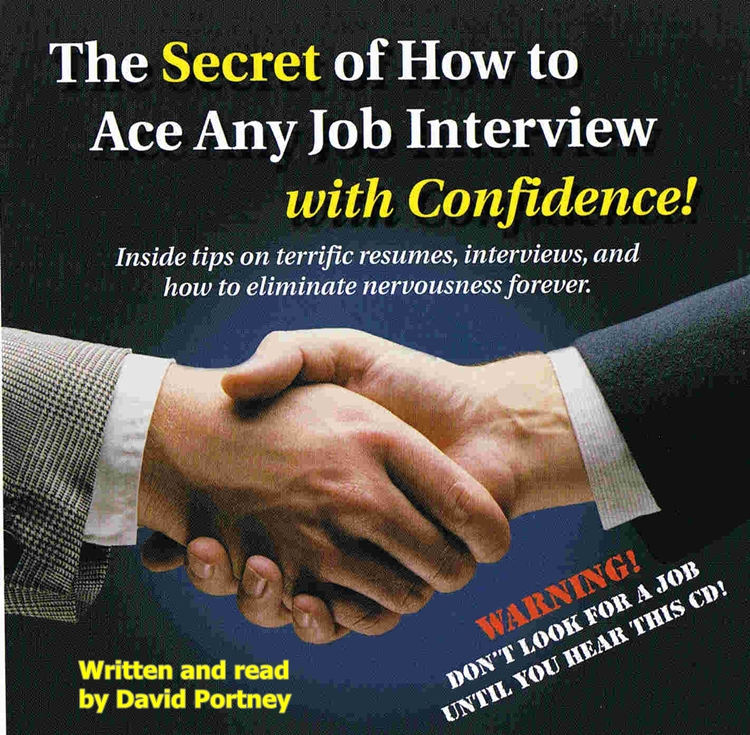 The Secret Of How To Ace Any Job Interview With Confidence! [DD]