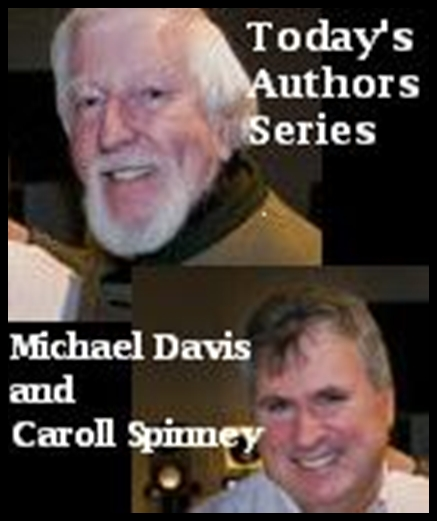 Today's Authors Series: Michael Davis, Caroll Spinney [DD]