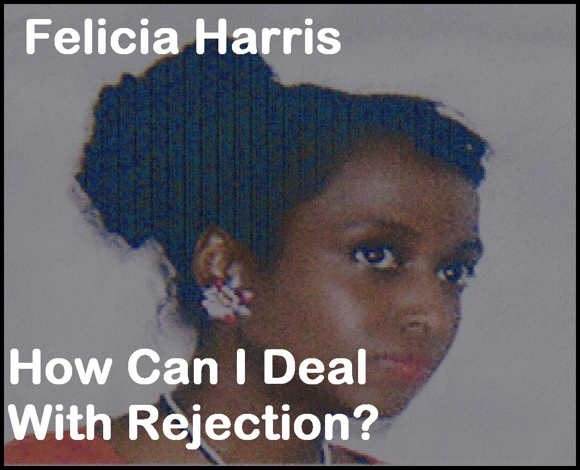 How Can I Deal With Rejection? [DD]