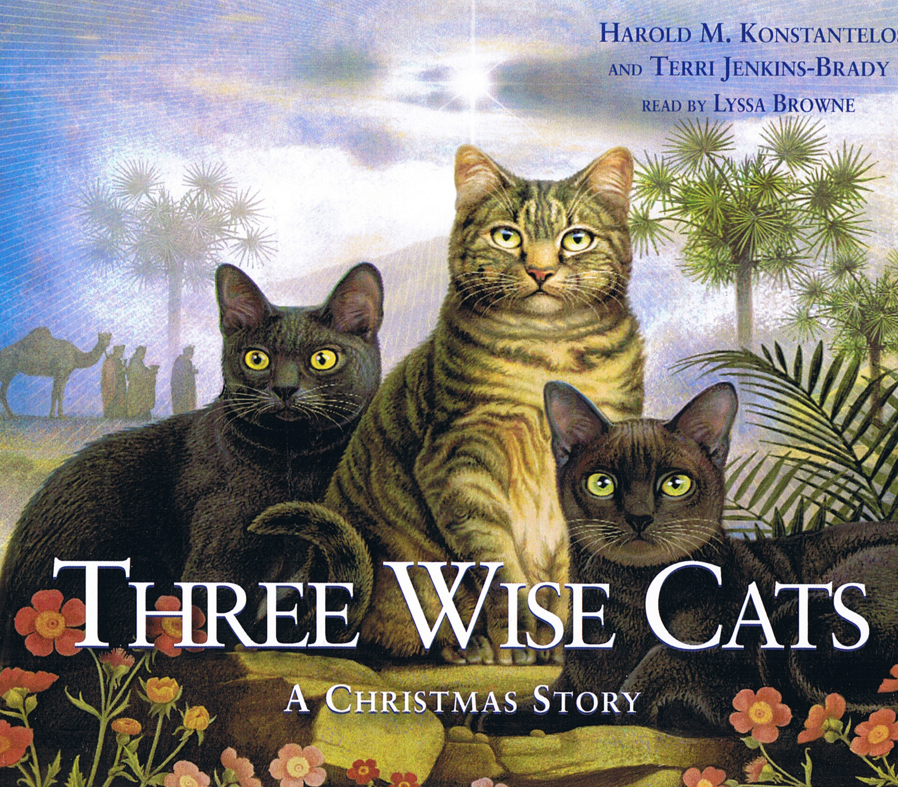 Three Wise Cats: A Christmas Story [3CD]
