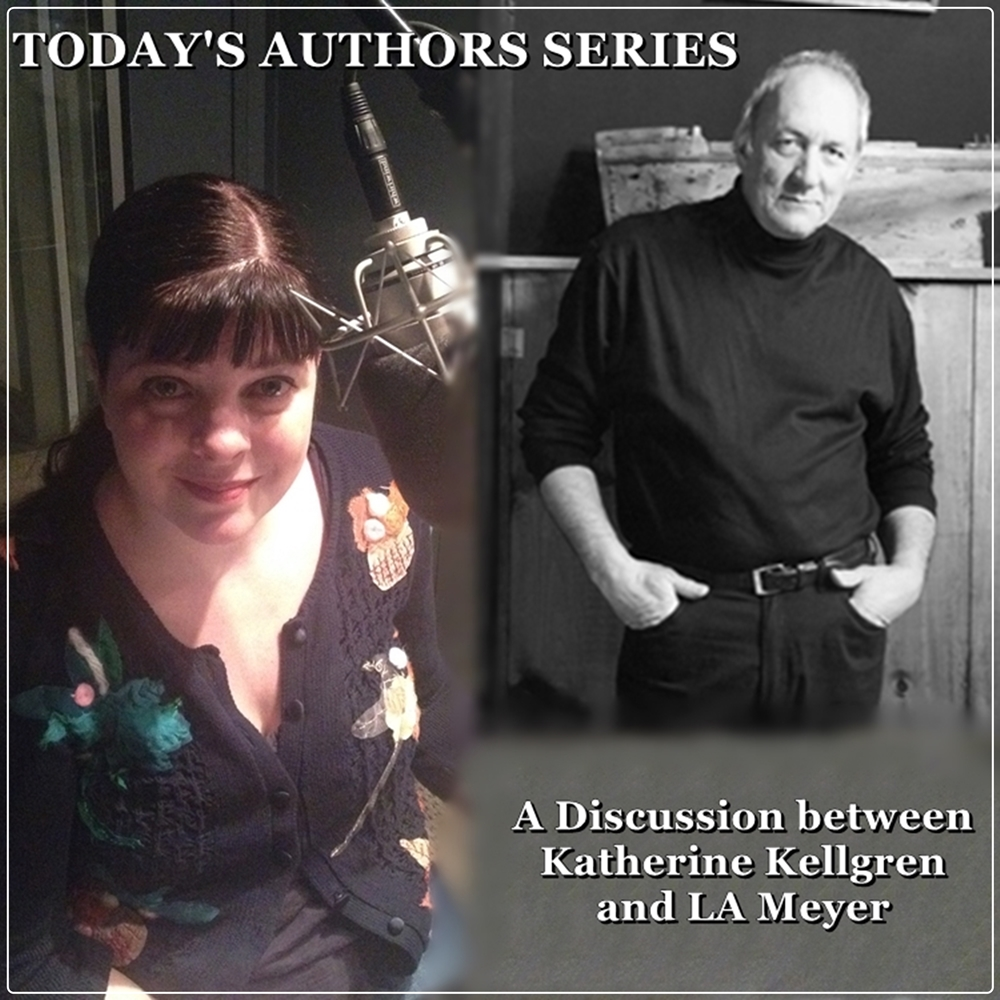 Today's Authors Series: A Discussion Between Author LA Meyer and Narrator Katherine [DD]