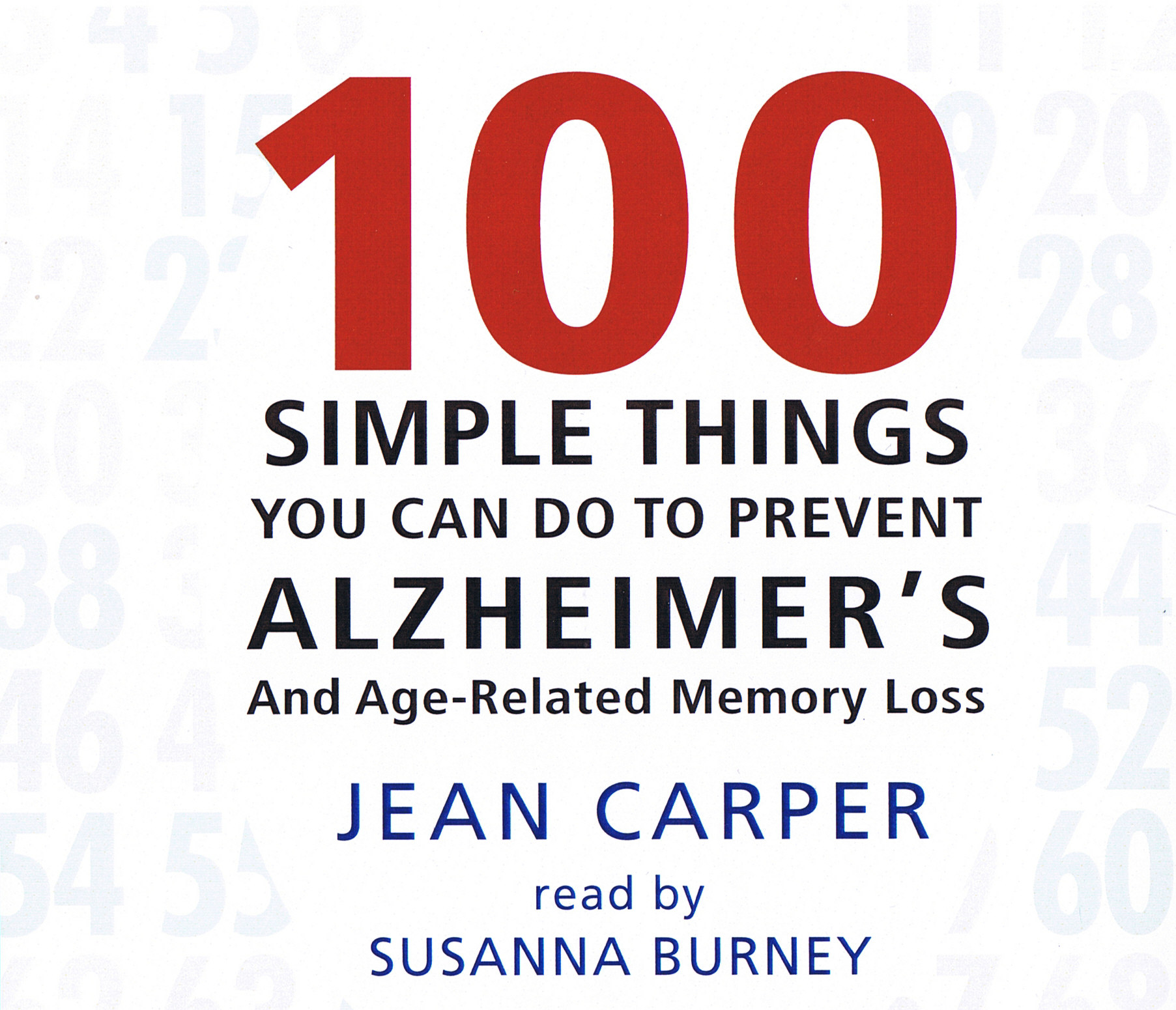 100 Simple Things You Can Do To Prevent Alzheimer's [3CD]