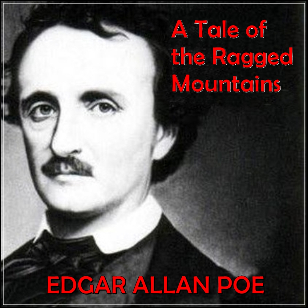A Tale Of The Ragged Mountains [DD]