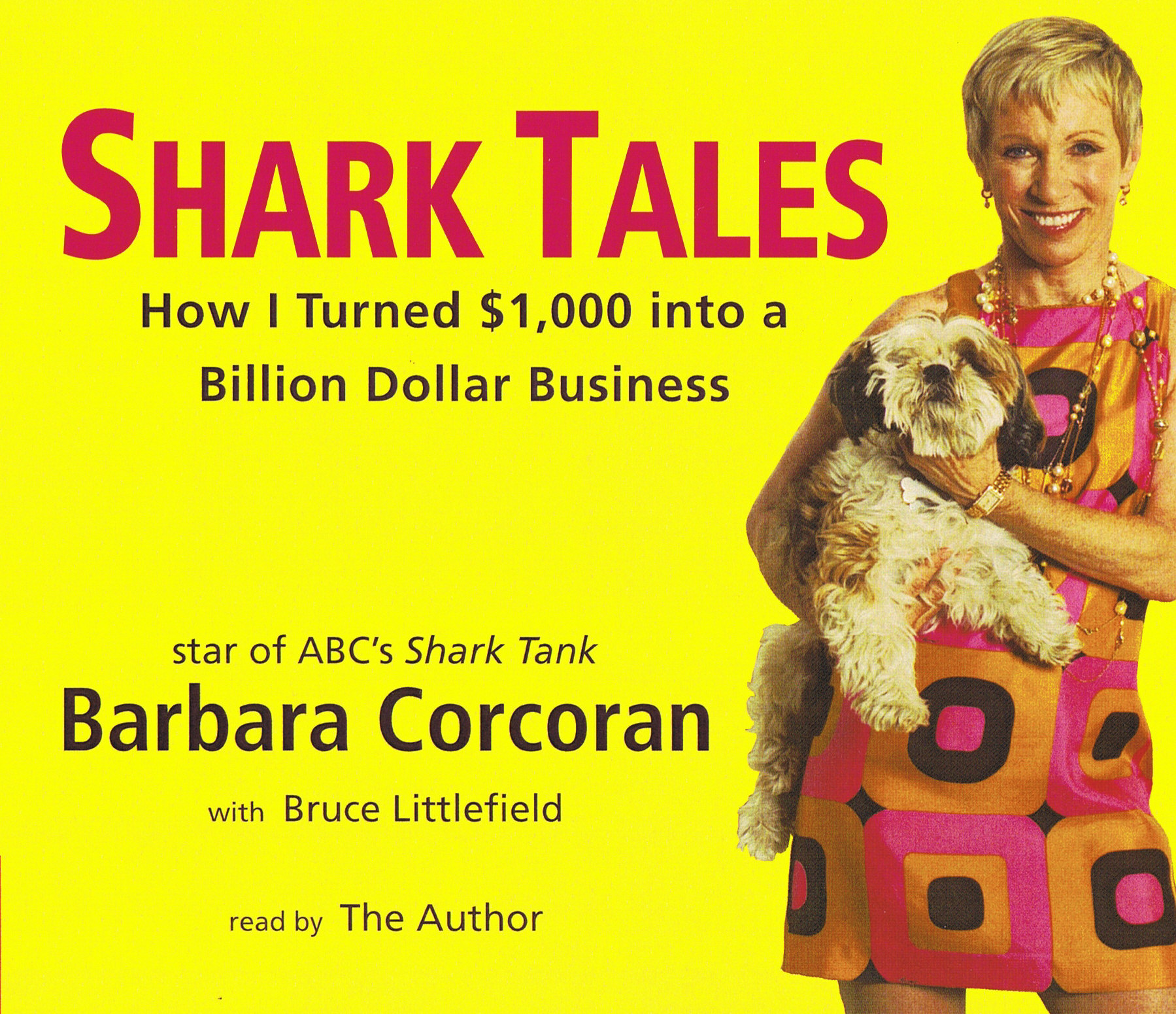 Shark Tales: How I Turned $1,000 into a Billion Dollar Business [4CD]