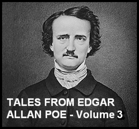 Tales From Edgar Allan Poe - Volume 3 [DD]