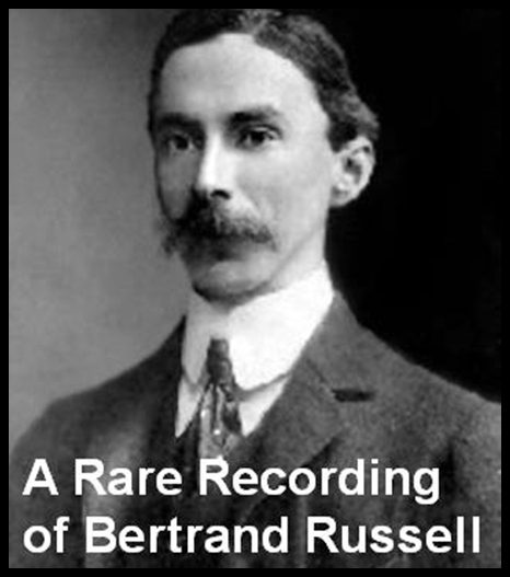 A Rare Recording of Bertrand Russell [DD]