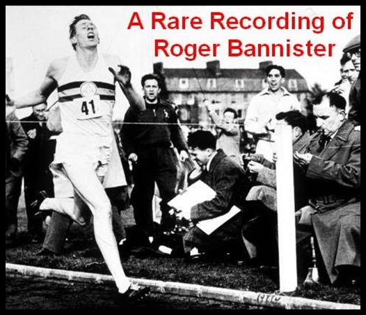 A Rare Recording of Roger Bannister [DD]