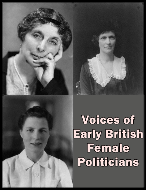 Voices of Early British Female Politicians [DD]