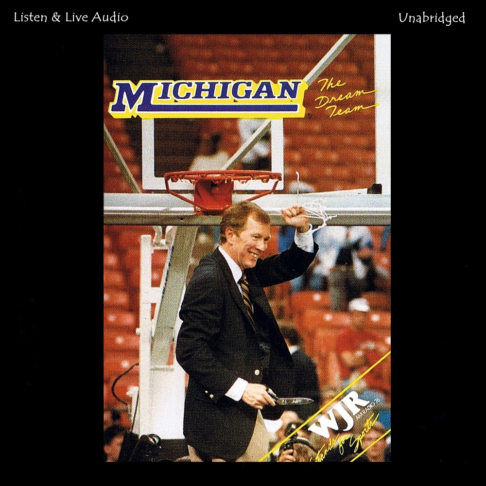 The Dream Team: The 1988-89 University of Michigan NCAA Championship Basketball Season [DD]