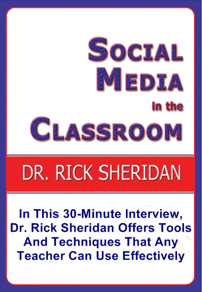 Social Media In The Classroom, A Discussion With Dr. Rick Sheridan [DD]