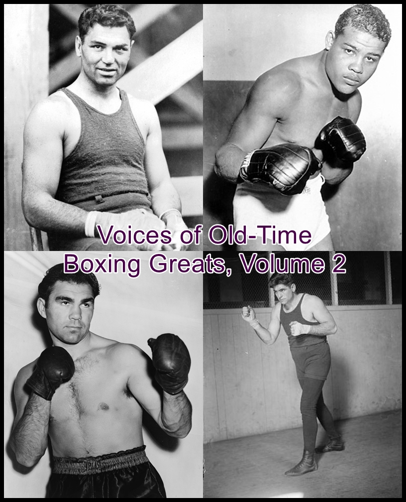 Voices of Old-Time Boxing Greats, Volume 2 [DD]