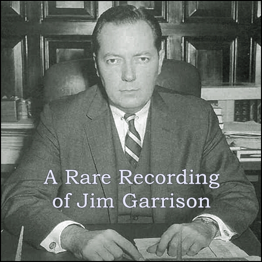 A Rare Recording of Jim Garrison [DD]