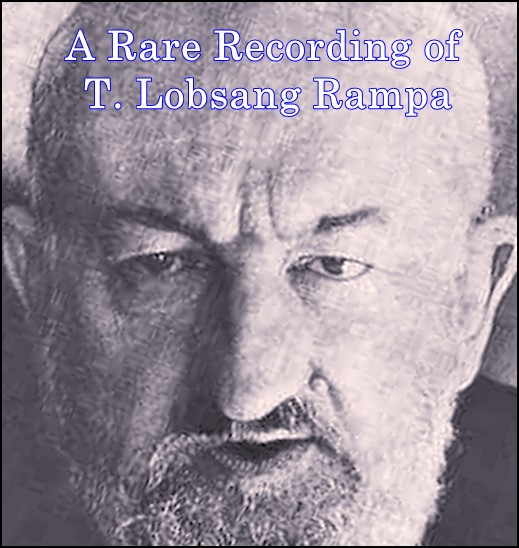 A Rare Recording of T. Lobsang Rampa [DD]