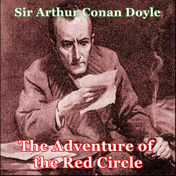 Sherlock Holmes:  The Adventure of the Red Circle [DD]