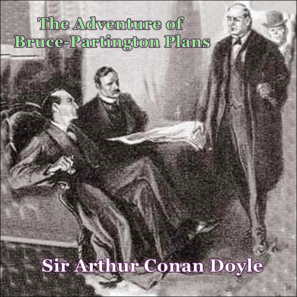 Sherlock Holmes:  The Adventure of the Bruce-Partington Plans [DD]
