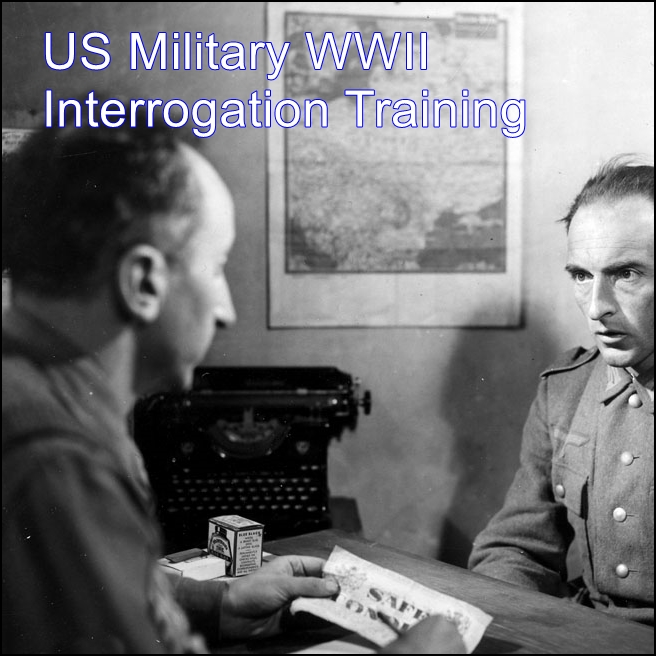 US Military WWII Interrogation Training [DD]