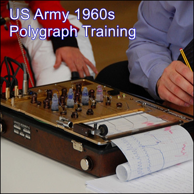 US Army 1960s Polygraph Training [DD]