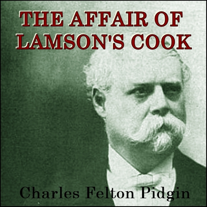 The Affair of Lamson's Cook [DD]