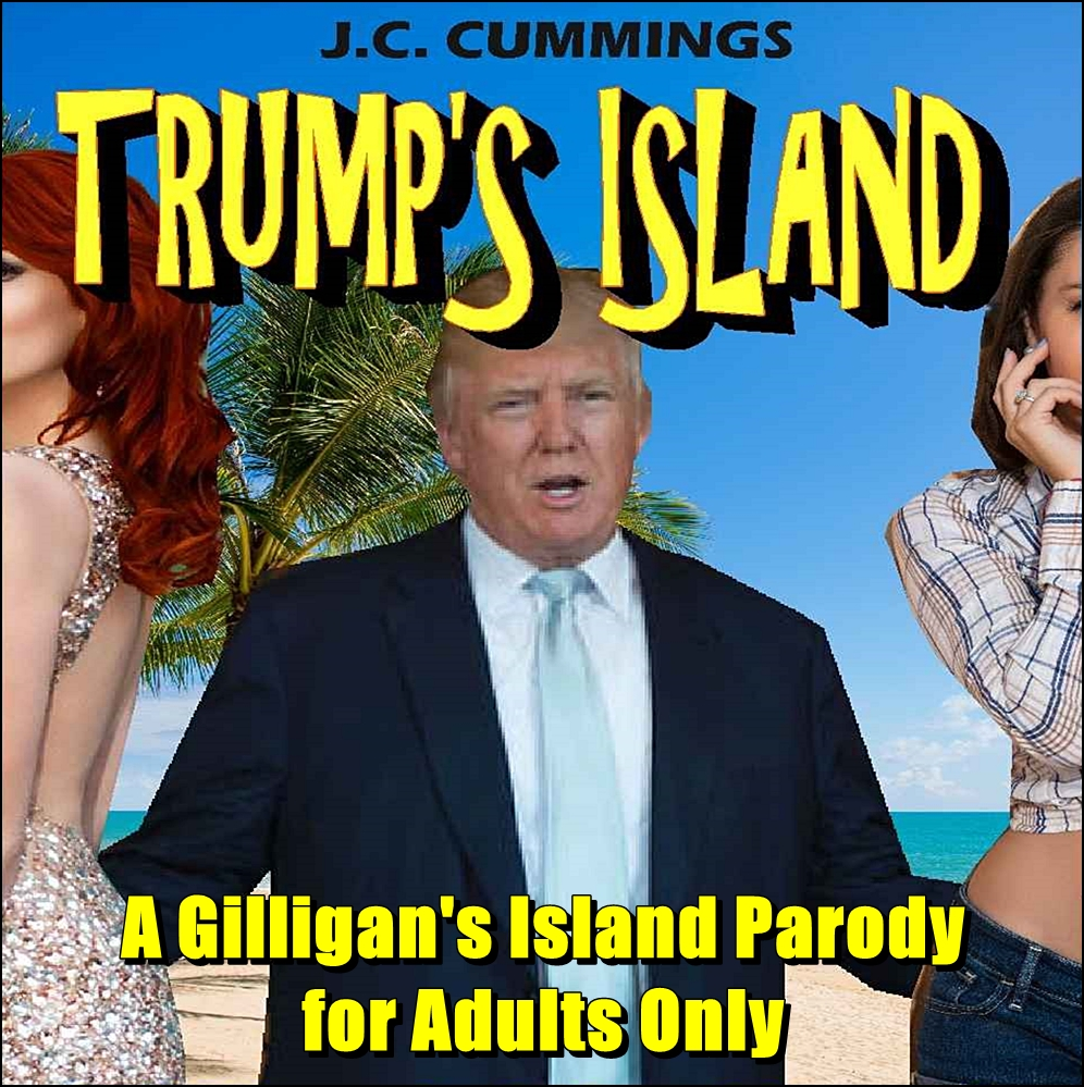 Trump's Island: A Gilligan's Island Parody for Adults Only [DD]