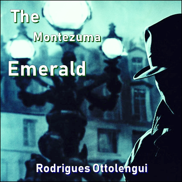 The Montezuma Emerald [DD]