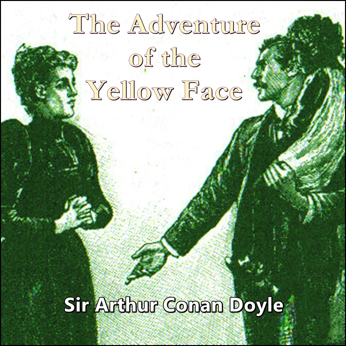 Sherlock Holmes: The Adventure of the Yellow Face [DD]