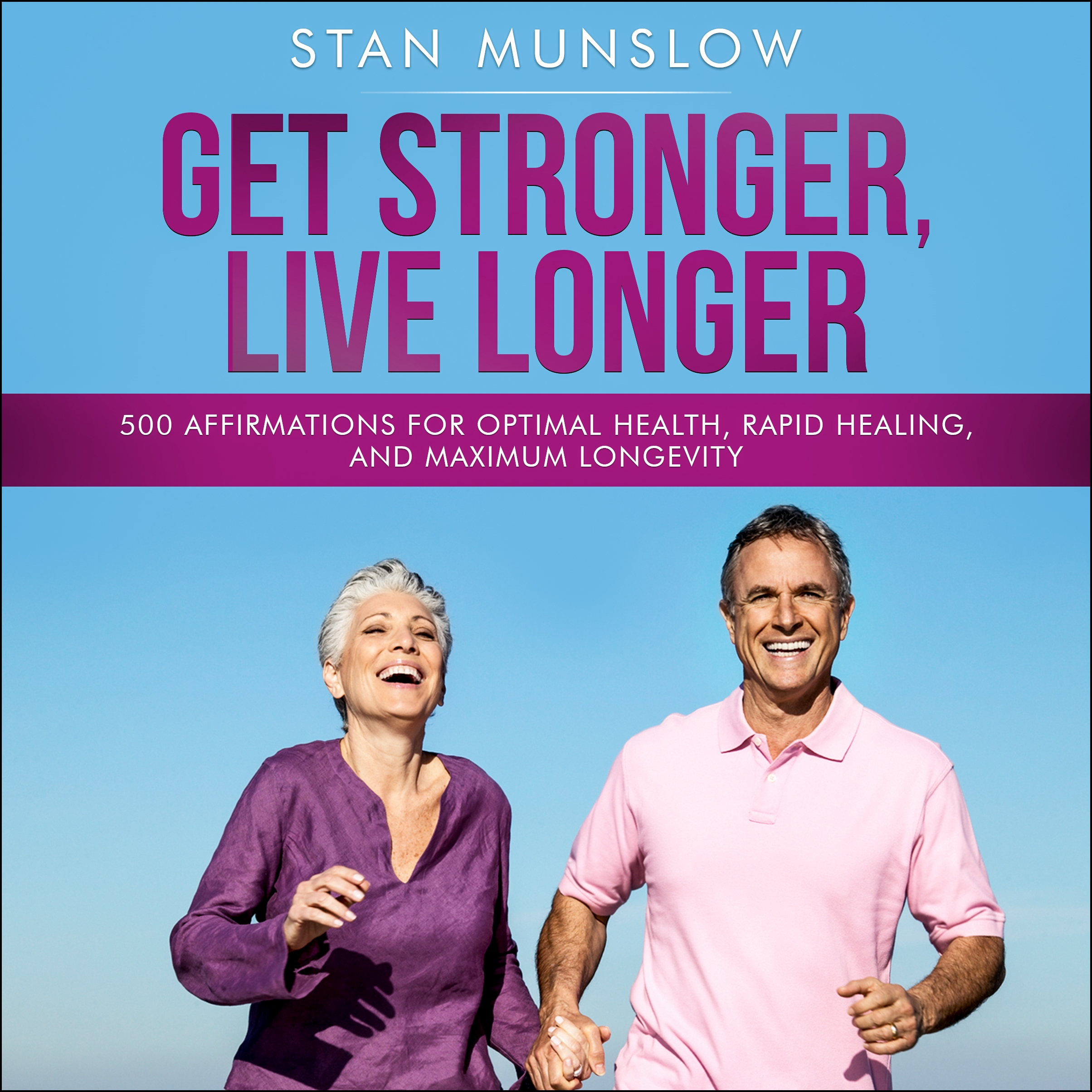 Get Stronger, Live Longer: [DD]