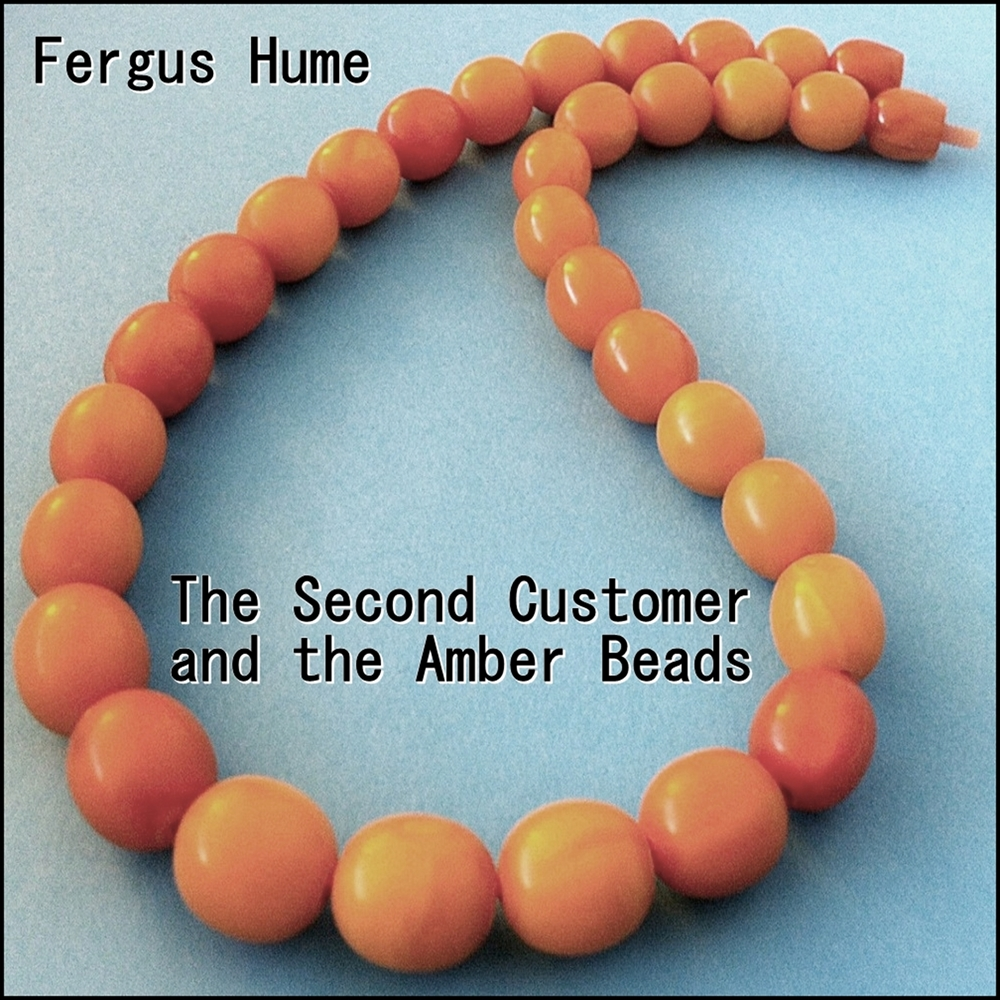 The Second Customer and the Amber Beads [DD]