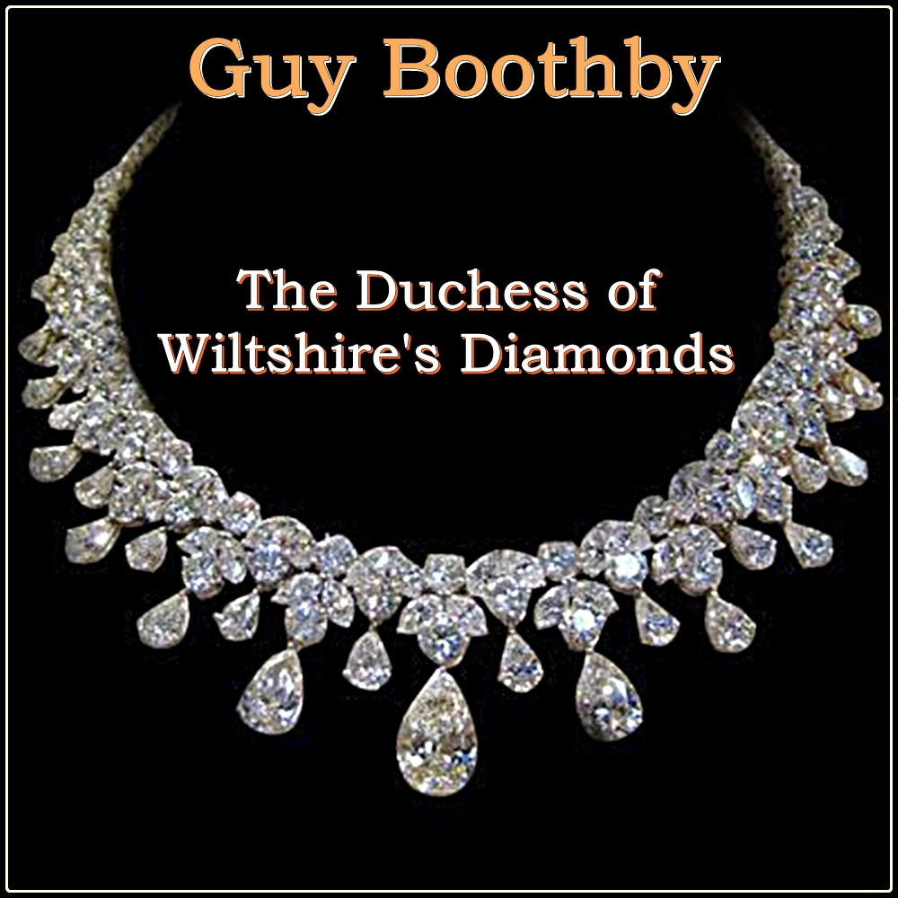 The Duchess of Wiltshire's Diamonds [DD]