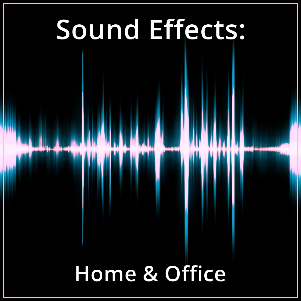 Sound Effects: Home & Office [DD]