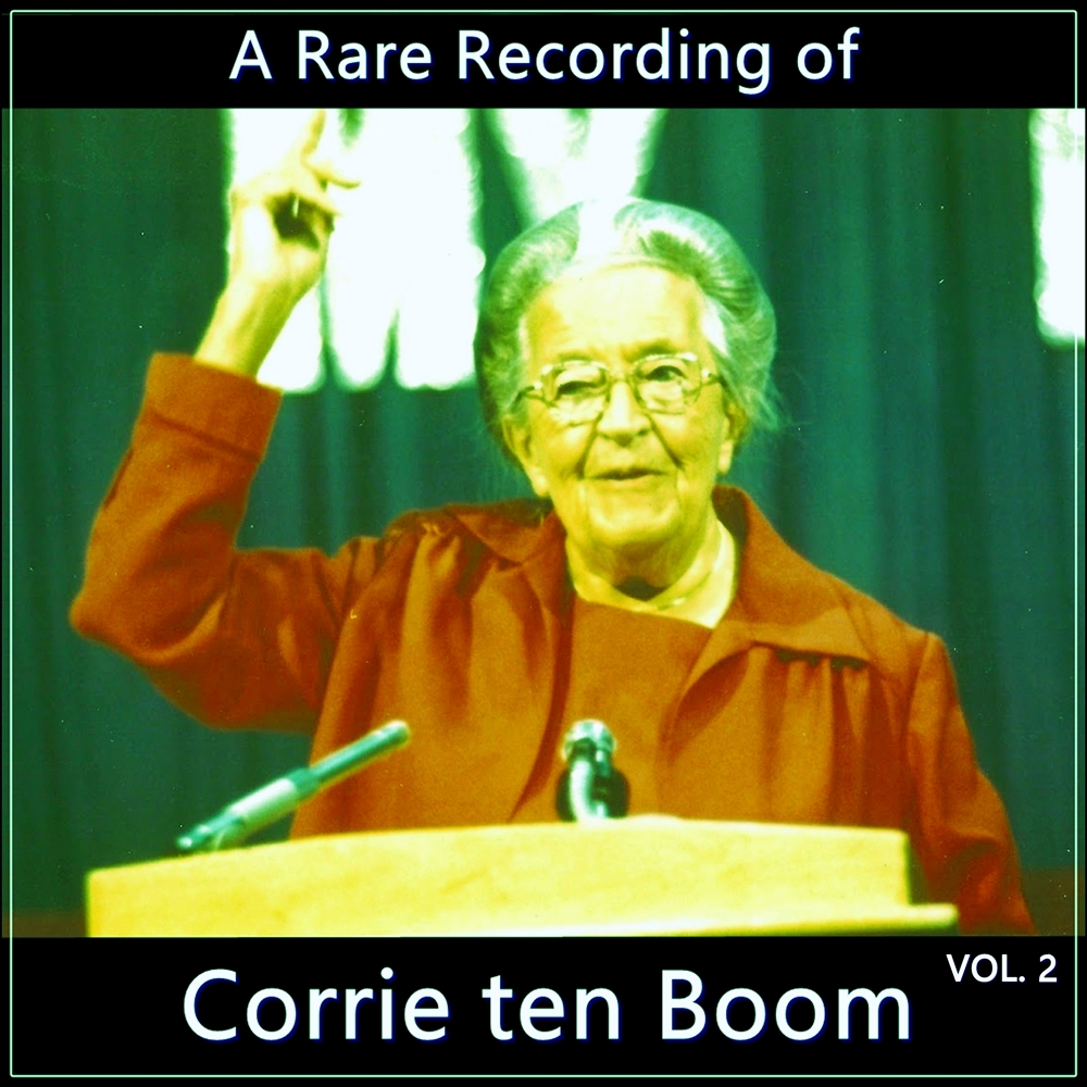 A Rare Recording of Corrie ten Boom Vol. 2 [DD]