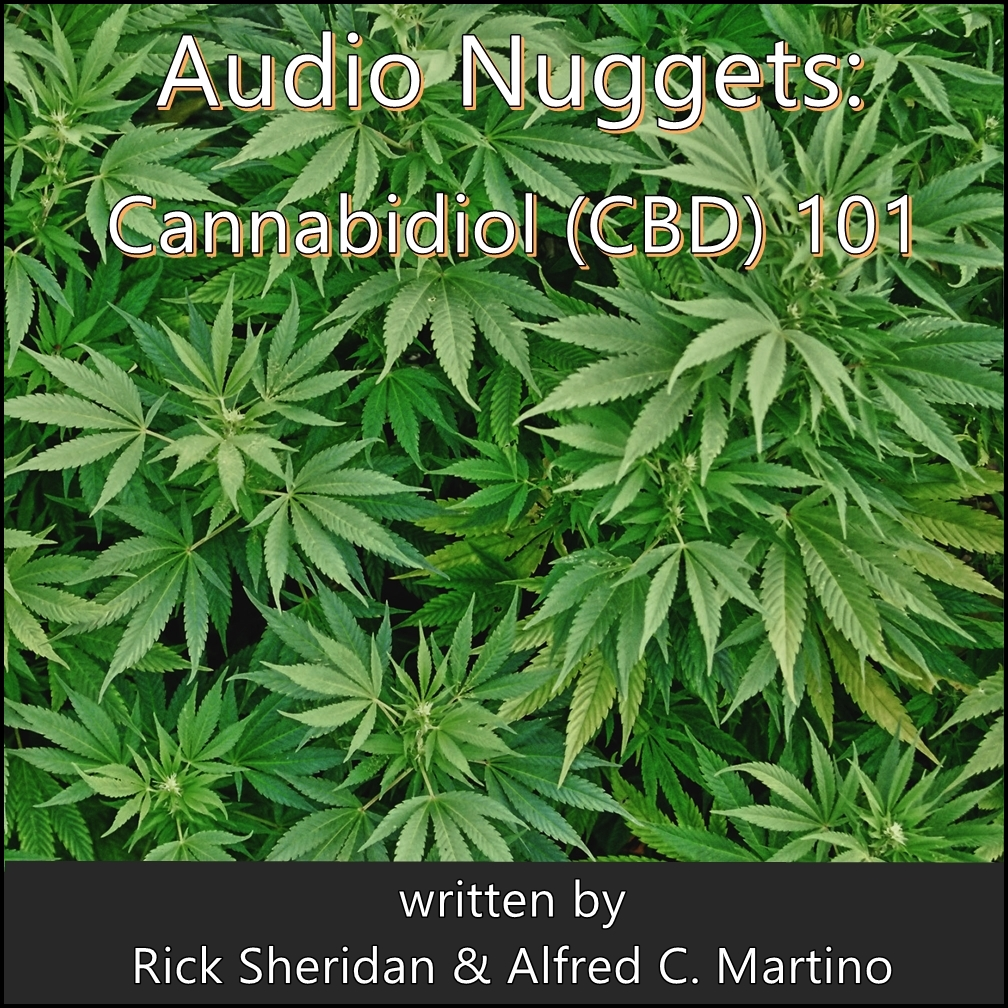 Audio Nuggets: Cannabidiol (CBD) 101 [DD]