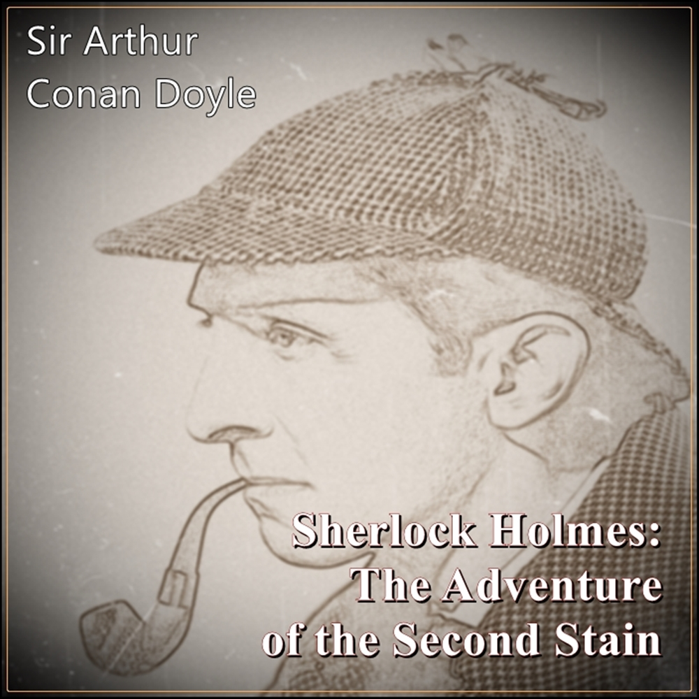 Sherlock Holmes:  The Adventure of the Second Stain [DD]