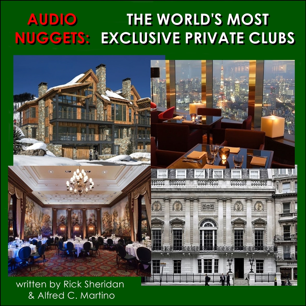 Audio Nuggets: The World\'s Most Exclusive Private Clubs [DD]