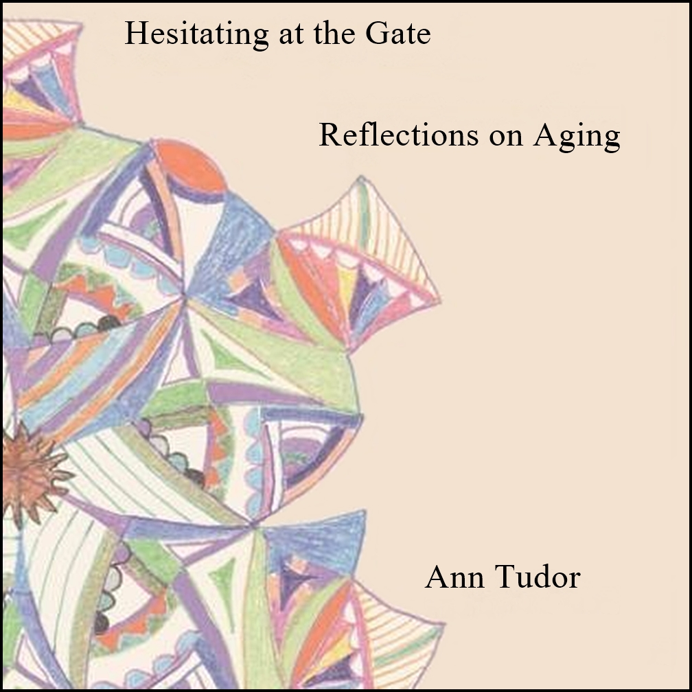 Hesitating at the Gate: Reflections on Aging [DD]