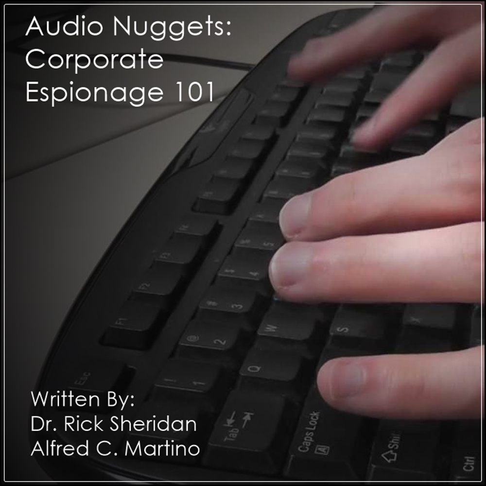 Audio Nuggets: Corporate Espionage 101 [DD]