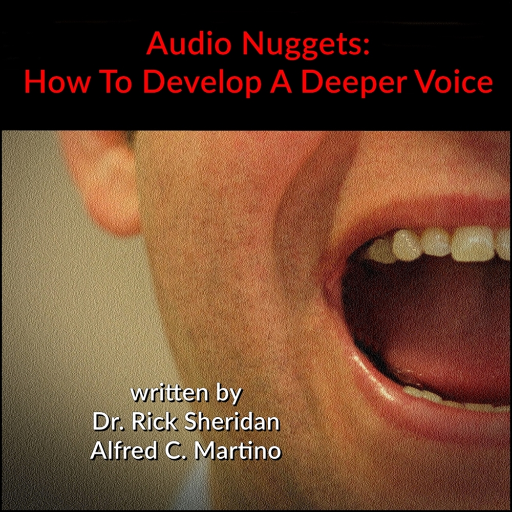 Audio Nuggets: How To Develop A Deeper Voice [DD]