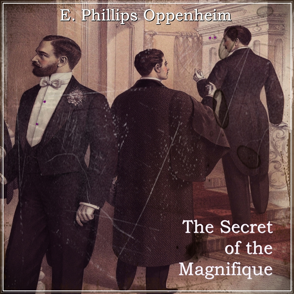 The Secret of the Magnifique [DD]