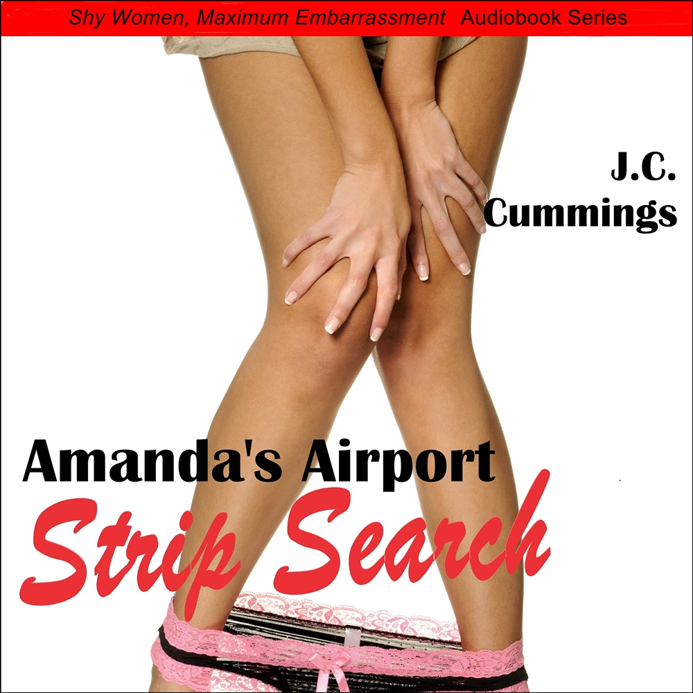 Amanda\'s Airport Strip Search [DD]