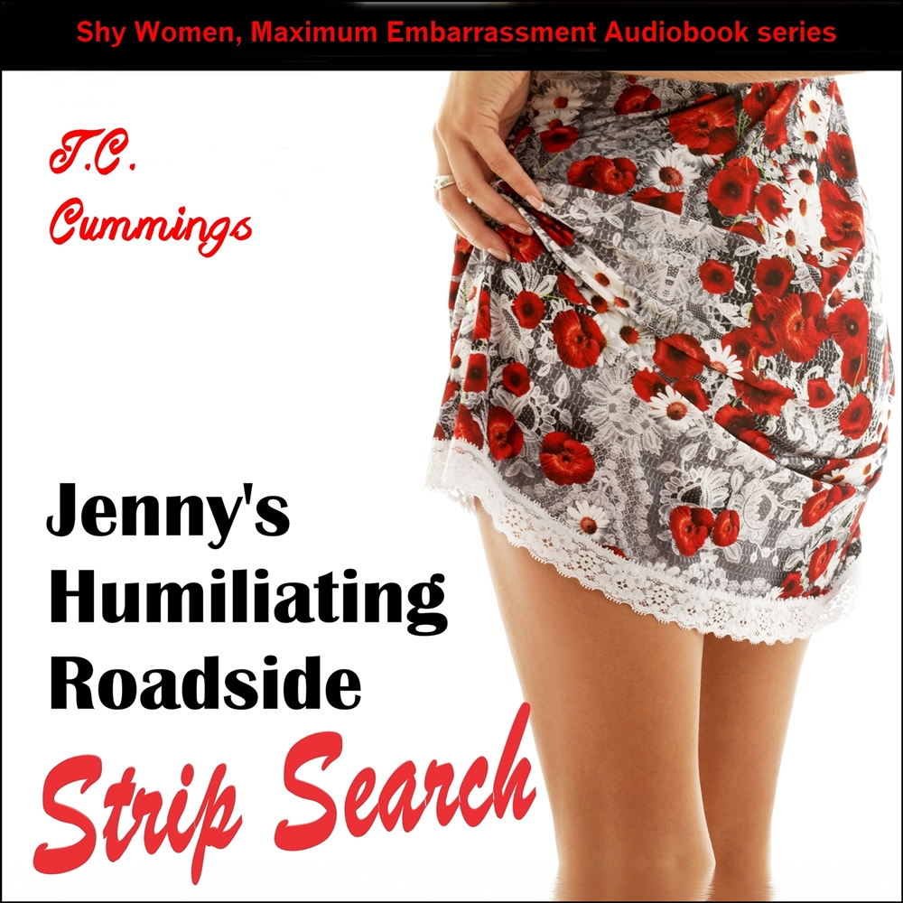 Jenny's Humiliating Roadside Strip Search [DD]