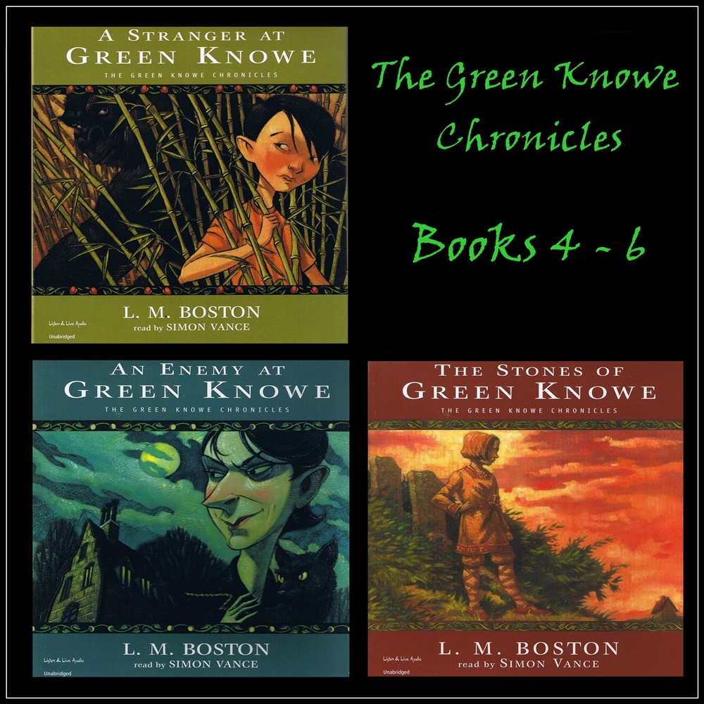 The Green Knowe Chronicles Books 4-6 [DD]